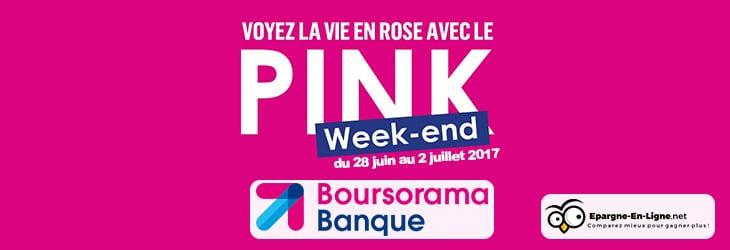 pink week end boursorama offre 130 ses nouveaux clients. Black Bedroom Furniture Sets. Home Design Ideas