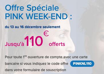pink weekend boursorama 110€
